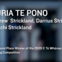 Image and text saying Mauria to Pono - Second Place Winner of the 202 E Tū Whānau Song Competition